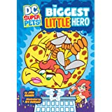 The Biggest Little Hero (DC Super-Pets)