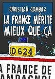 La France mérite mieux que ça
