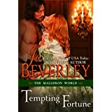 Tempting Fortune (The Malloren World, Book 2): Regency Romance (Mallorens Series)