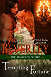 Tempting Fortune (The Malloren World, Book 2): Regency Romance (Mallorens Series)