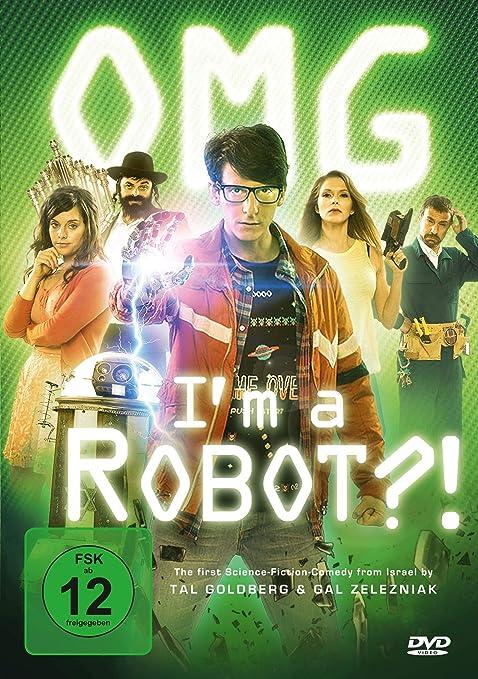 OMG, Im a Robot! Ani lo maamin, ani robot?! Alemania DVD: Amazon.es: Rob Schneider, Hili Yalon, Tzahi Grad, Dror Keren, Inna Bakelman, Yotam Ishay, Nelly Tagar, David Kigler, Ori Yaniv, Yossi Marshek,