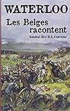 Waterloo : Les Belges racontent