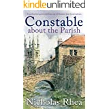 CONSTABLE ABOUT THE PARISH a perfect feel-good read from one of Britain's best-loved authors (Constable Nick Mystery Book 17)
