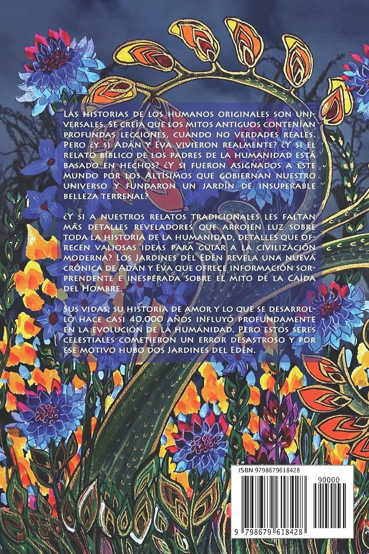 Los Jardines Del Edén La Vida Y Los Tiempos De Adán Y Eva Spanish Edition Warren Richard E 9798679618428 Amazon Com Books