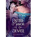 Entre o Amor e o Dever (The Manners Livro 2)