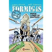 Formig4s. Misión Camiño de  Santiago (Infantil E Xuvenil - Sopa De Libros - Formig4s)