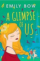 A Glimpse of Us (Romance Romp Book 3) Kindle Edition