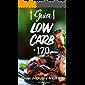 Guia Low Carb +170 Receitas: Queime gordura e perca peso