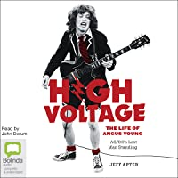 High Voltage: The Life of Angus Young - AC/DC's Last Man Standing