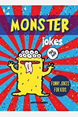 Monster Jokes: Funny Riddles and Jokes for Kids (Halloween Series Book 4) Kindle Edition