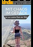Mit Chaos im Gepäck: bis ans andere Ende der Welt