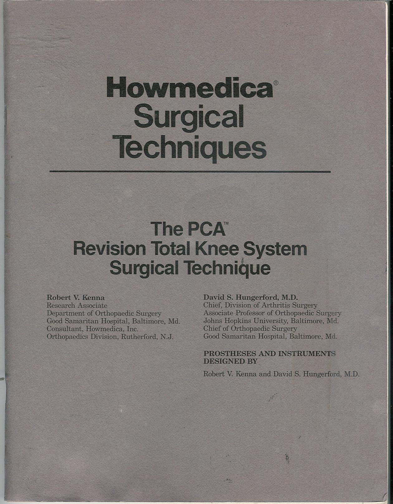 The P C A  Revision Total Knee System Surgical Technique