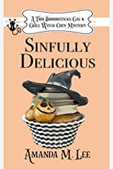 Sinfully Delicious (A Two Broomsticks Gas & Grill Witch Cozy Mystery Book 1) Kindle Edition