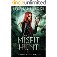 Misfit Hunt: An Urban Fantasy (Cursed World Book 4)