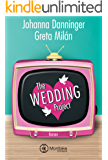 The Wedding Project - Ehe auf den ersten Blick (German Edition)