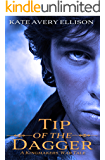 Tip of the Dagger (Kael of Estria Book 1)