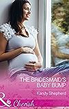 The Bridesmaid's Baby Bump (Mills & Boon Cherish) (Sydney Brides, Book 3)