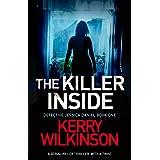 The Killer Inside: A serial killer thriller with a twist (Detective Jessica Daniel Thriller Series Book 1)