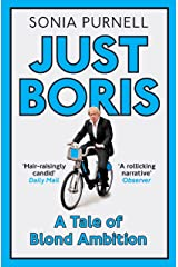 JUST BORIS: A Tale of Blond Ambition Kindle Edition
