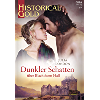 Dunkler Schatten über Blackthorn Hall (Historical Gold 353) (German Edition)