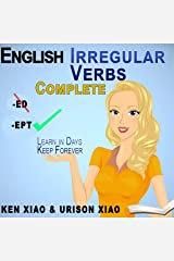 English Irregular Verbs Complete: Learn in Days, Keep Forever Audible Audiobook