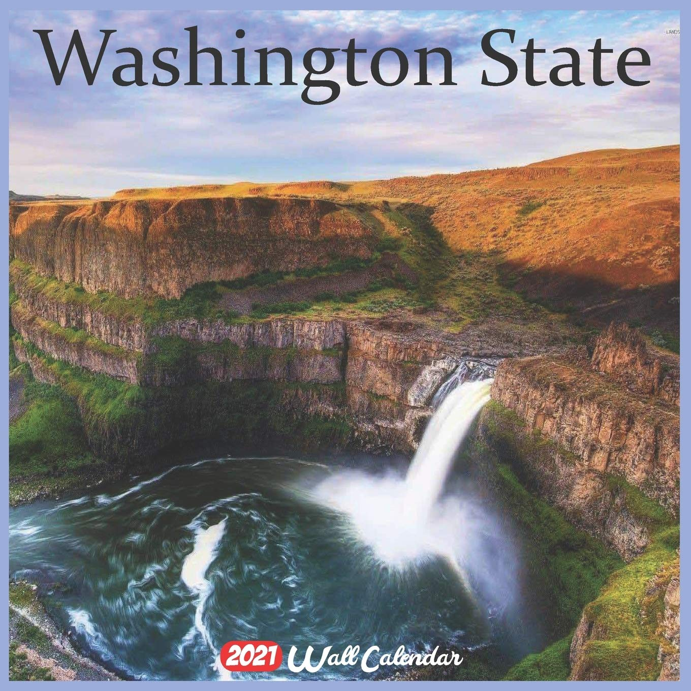 Rwu 2021-2022 Calendar Washington State 2021 Wall Calendar: Official Washington Wild