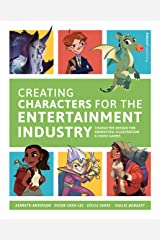 Creating Characters for the Entertainment Industry Paperback