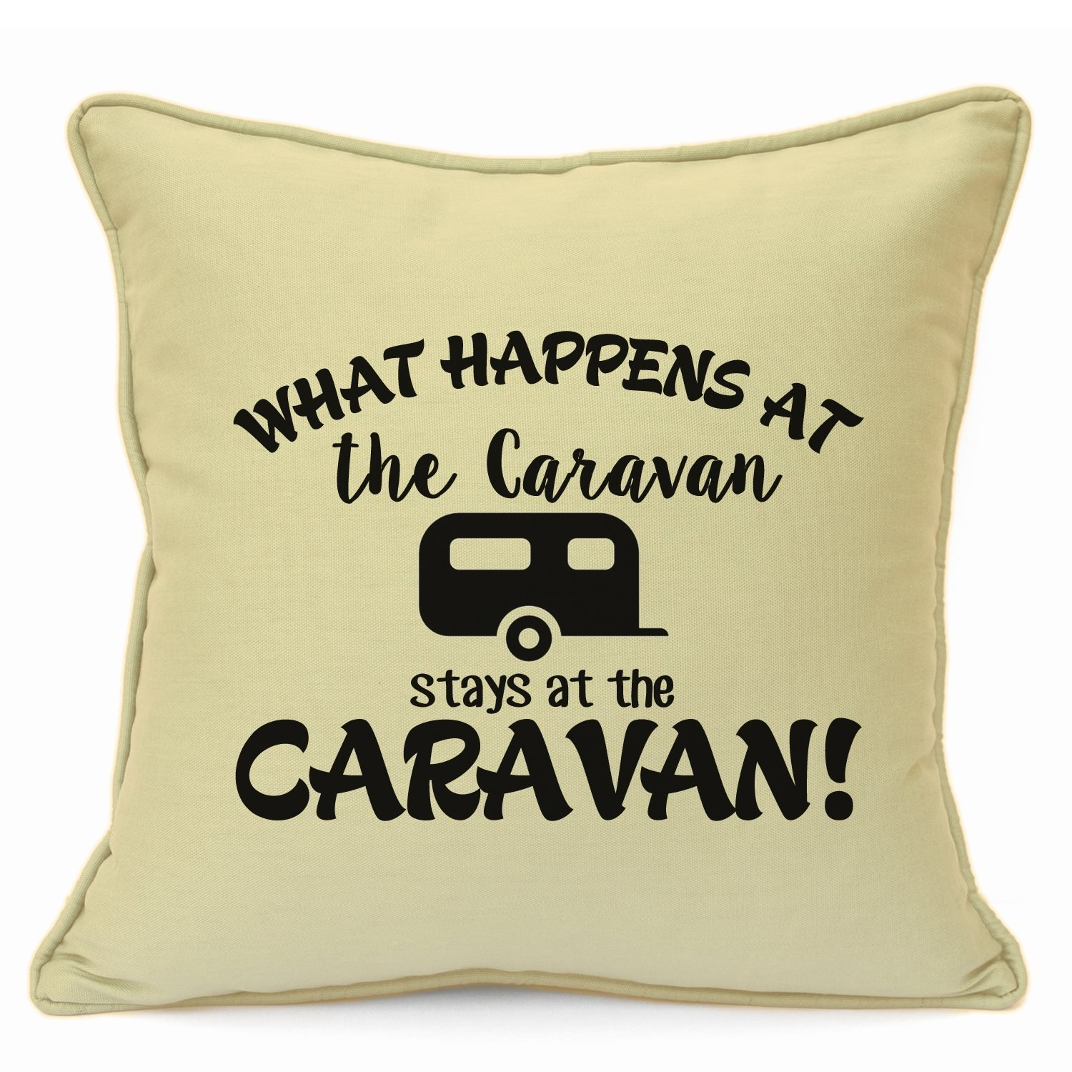 Presents Gifts For Caravan Owners Lovers Friends Family Holiday Gifts Novelty Funny What Happens At The Caravan Cushion Cover 18 Inch 45 Cm Special Unique Idea