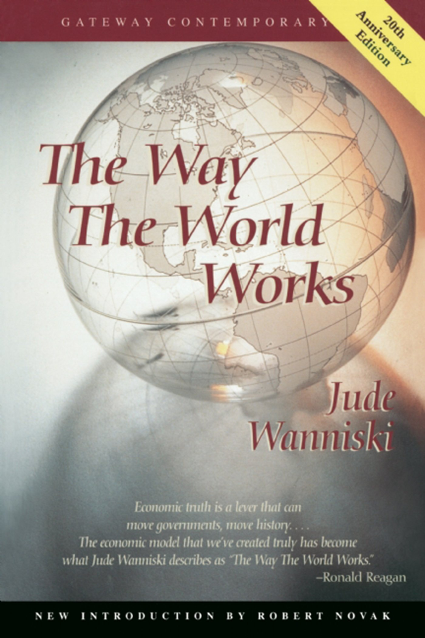 The Way The World Works (gateway Contemporary): Jude Wanniski:  9780895263445: Amazon: Books