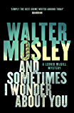 And Sometimes I Wonder About You (Leonid McGill Book 5)
