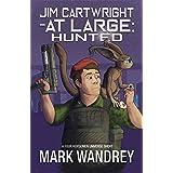 Hunted (Jim Cartwright at Large Book 5)