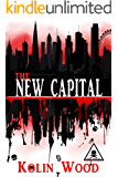 The New Capital: The second book in the Human Zoo series