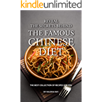 Reveal the Secrets Behind the Famous Chinese Diet: The Best Collection of Recipes for You