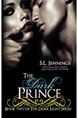 The Dark Prince (The Dark Light Series Book 2) Kindle Edition