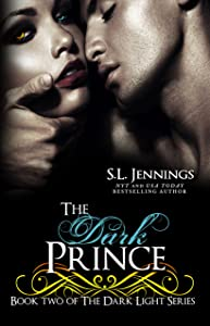 The Dark Prince (The Dark Light Series Book 2)
