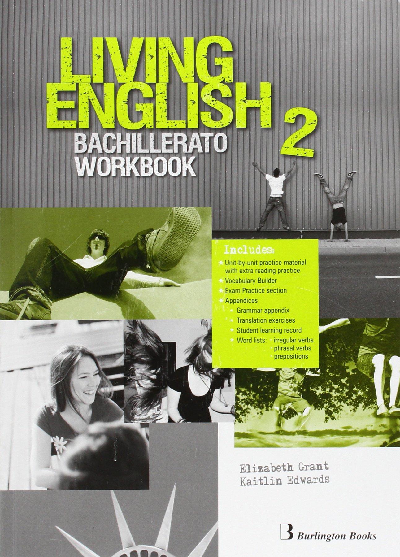 Living english 2º Bachillerato: Workbook - 9789963489985 (Inglés) Tapa blanda – 2015 Vv.Aa BURLINGTON 9963489982