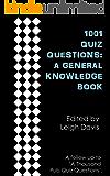 1001 Quiz Questions: A General Knowledge Book