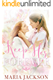 Keep Her Forever (English Edition)