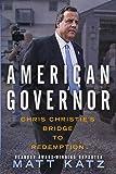 American Governor: Chris Christie's Bridge to Redemption
