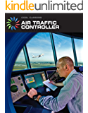 Air Traffic Controller (21st Century Skills Library: Cool Careers)