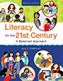 Literacy for the 21st Century: A Balanced Approach (2-downloads)