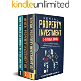 Rental Property Investment 3-in-1 Value Bundle: The Best Guide For Beginners To Learn With - Rental Property Investment 101 +