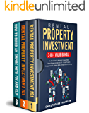 Rental Property Investment 3-in-1 Value Bundle: The Best Guide For Beginners To Learn With - Rental Property Investment…