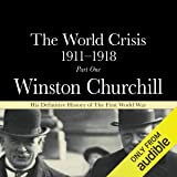 The World Crisis 1911-18: Part 1 - 1911 to 1914