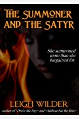 The Summoner and the Satyr Kindle Edition