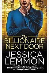 The Billionaire Next Door (Billionaire Bad Boys Book 2) Kindle Edition