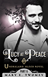 Lucy at Peace: An Undraland Blood Novel: A Fantasy Adventure Based in Scandinavian Folklore
