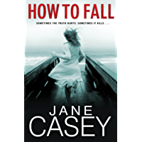 How to Fall (Jess Tennant Book 1)