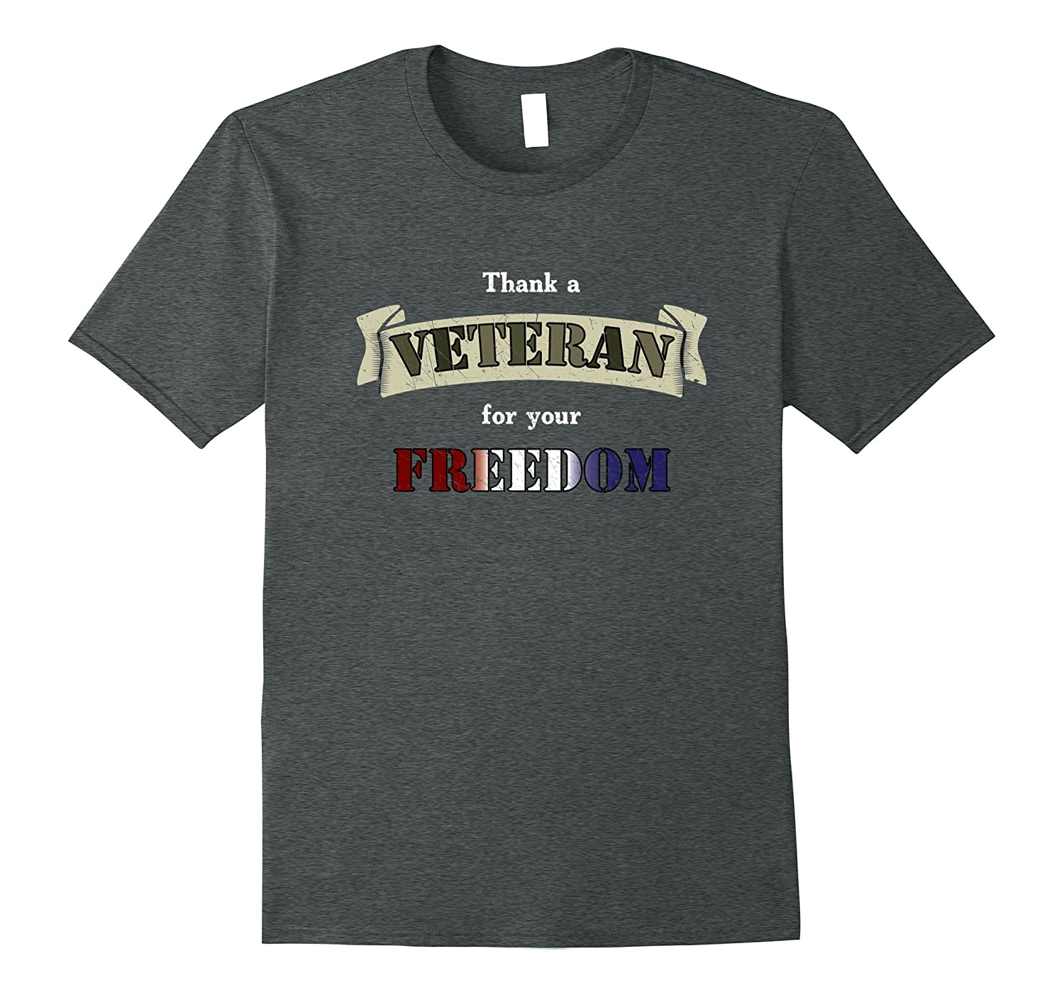 Thank A Veteran For Your Freedom T-Shirt-Teehay