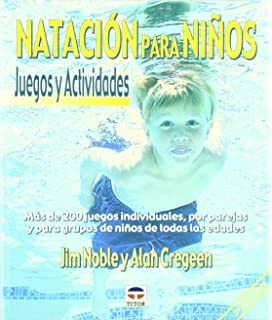 Natacion Para Ninos - Juegos y Actividades (Spanish Edition)